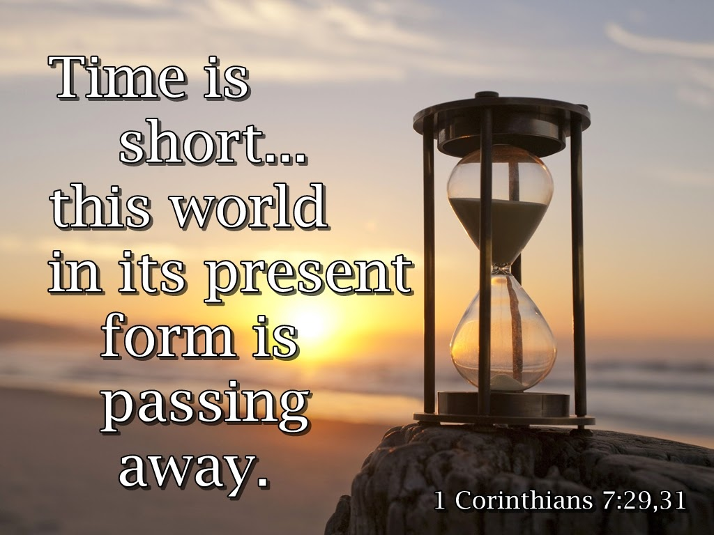 Image result for (1Corinthians: 7:29)